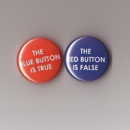 The blue button is true; the red button is false (image)