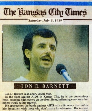 Jon D Barnett featured as a gay AIDS activist in the Kansas City Times, July 8, 1989.